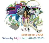 MixSessions #005 - Saturday Night Jam (will.i.am 07-02-2015)