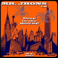MR.JHONS-DEEP IN THE HOUSE 1.B-2015