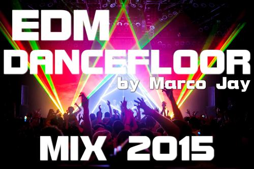 The Best Mix EDM Dancefloor 2015