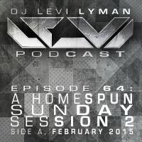 Episode 64: A Homespun Sunday Session 2, Side A (February 2015)