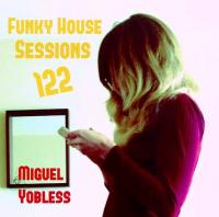 Funky House Sessions 122