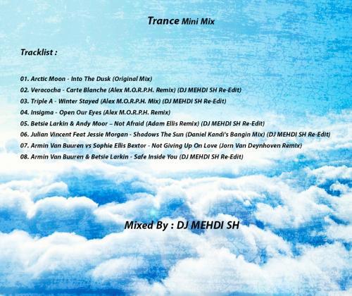 Trance Mini Mix (Mixed BY DJ MEHDI SH)