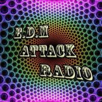 #034 EDM Attack Radio With DjNaughtyNate