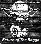 Return of The Ragga