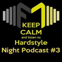 Hardstyle Night Warmup Podcast 3