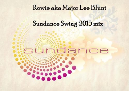 Major Lee Blunt - Sundance Swing 2015