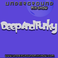 The Underground Mix Show - Deep & Funky 1