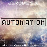 Jerome Six - Automation : Easter Edition