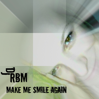 Make Me Smile Again (Original Mix)
