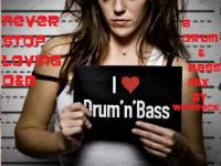 Never Stop Loving D&B