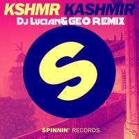 KSHMR - Kashmir(Dj Lucian&Geo Remix)
