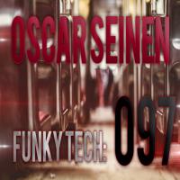 Oscar Seinen - FunkyTech E097 (April 2015)