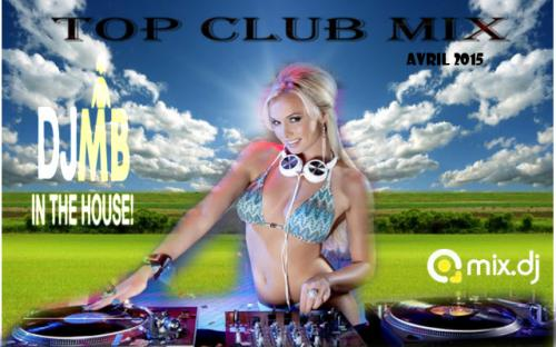 TOP CLUB MIX AVRIL 2015