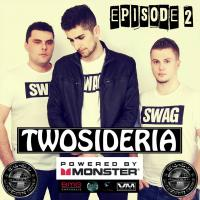 TWOSIDERIA RADIO SHOW: EPISODE 2 / SKYHIGH RADIO