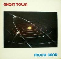 Mono_Band_-_Ghost_Town
