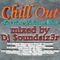 Chill Out Session Volume One