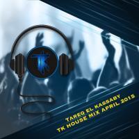 TK House Mix April 2015