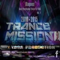 JBagoes [ Y09A PRODUCTION ] - TRANCE MISSION