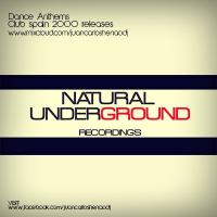 Dance Anthems 2000 club spain*Natural underground