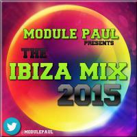 Module Paul - The Ibiza Mix 2015