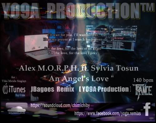 Alex M.O.R.P.H. feat. Sylvia Tosun - An Angel's Love  [ JBagoes Remixs /  Y09A PRODUCTION ]