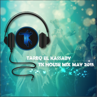 TK House Mix May 2015
