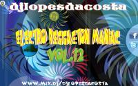 ELECTRO REGGAETON MANIAC VOL.12