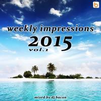 Weekly Impressions 2015 vol.1