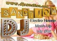 ♫ Best ★ Electro House Melbourne Bounce ★ Dance Mashup Mix #62 ★ June.2015 ★   DJSANCTION ♫