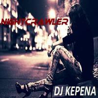 DJ Kepena - Nightcrawler