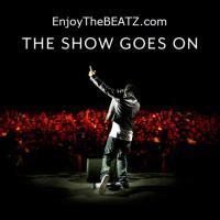 EnjoyTheBEATZ.com: The Show Goes On