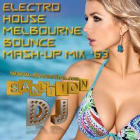 ♫ Best ★ Electro House Melbourne Bounce ★ Dance Mashup Mix #63 ★ June.2015 ★   DJSANCTION ♫