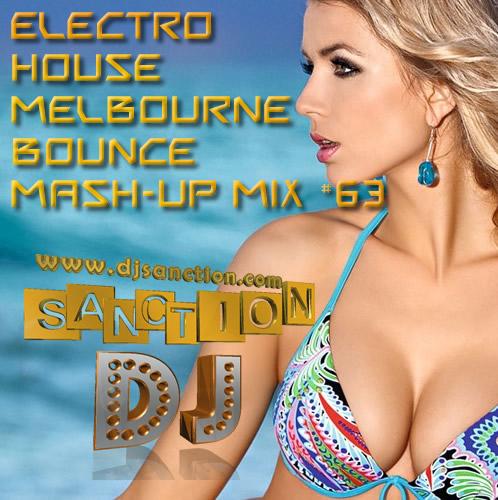 ♫ Best ★ Electro House Melbourne Bounce ★ Dance Mashup Mix #63 ★ June.2015 ★   DJSANCTION ♫
