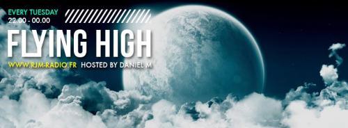 FLYING HIGH by DANIEL M live on RJM Radio # 7