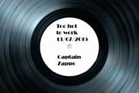 Captain Zappo - Too hot to work