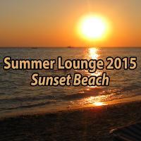 VA - Summer Lounge 2015 Sunset Beach