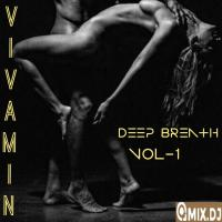 DEEP BREATH VOL-1