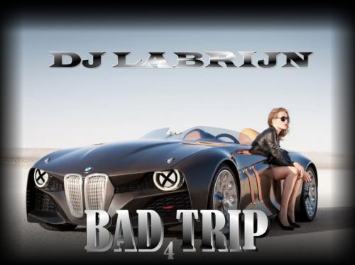 Dj Labrijn - Bad Trip 4