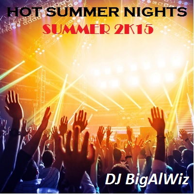 Hot Summer Nights - Summer 2K15