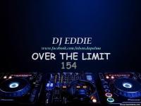 DJ Eddie Presents - Over The Limit Radio - Episode 154