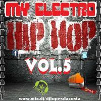 MY ELECTRO HIP HOP VOL.5