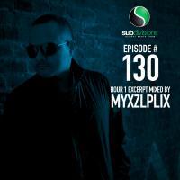 Subdivisions Global Radio 130 - Hour 1: Myxzlplix