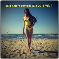 Mia Amare Summer Mix 2015 Vol 1