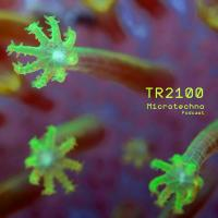 TR2100 - Microtechno Podcast