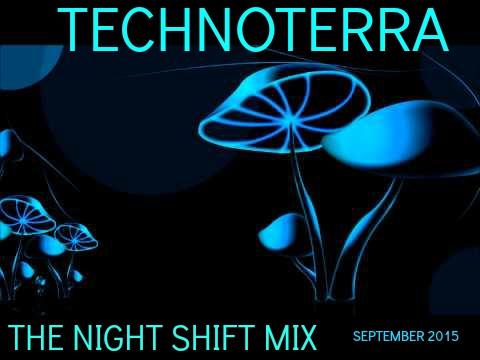 ::Night Shift Mix::TECHNOTERRA::