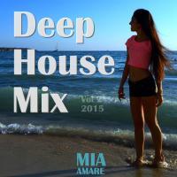 Mia Amare Deep House Mix 2015 Vol. 2