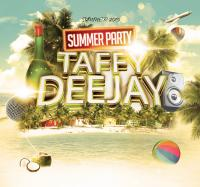 TAFFY DEEJAY PRESENT SUMMER PARTY 2015