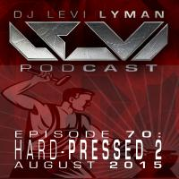 Episode 70: HARD-PRESSED 2 (August 2015)