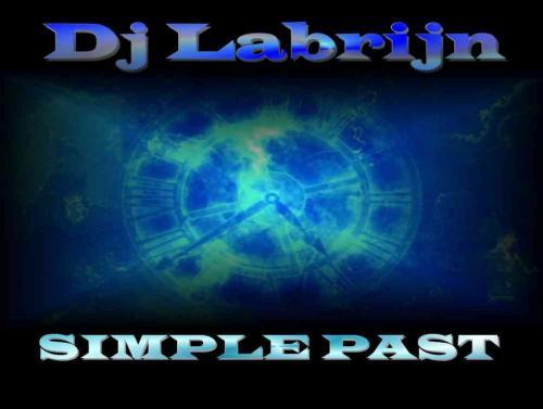 Dj Labrijn - Simple Past