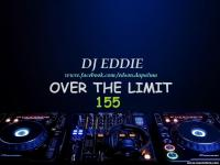 DJ Eddie Presents - Over the Limit - Episode 155